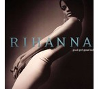 Rihanna Good Girl Gone Bad