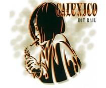 Calexico Hot Rail