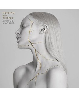 Nothing But Thieves Broken Machine