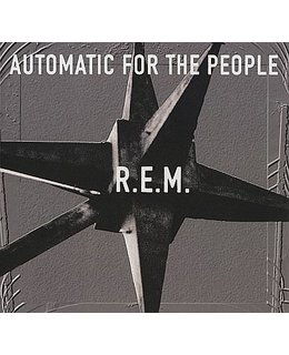 REM Automatic For The People  =25th anni.=