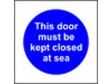 This door must be kept closed at sea