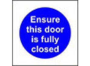Ensure this door is fully closed