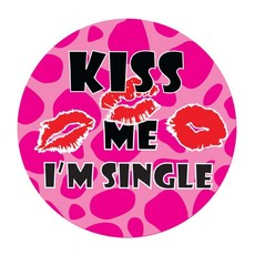 Led party button Kiss me I'm single