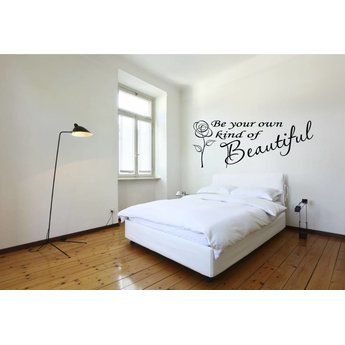 Be your own kind of beautiful. Muursticker / Interieursticker. Muursticker / Interieursticker