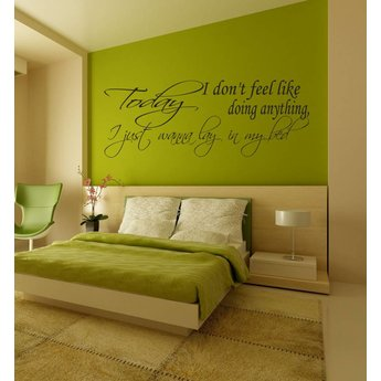 Bruno Mars.. Today I don't feel like doing anything, I just wanna lay in my bed. Muursticker / Interieursticker