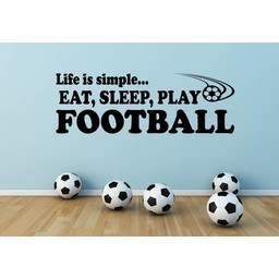 Life is simple, eat, sleep, play football muursticker