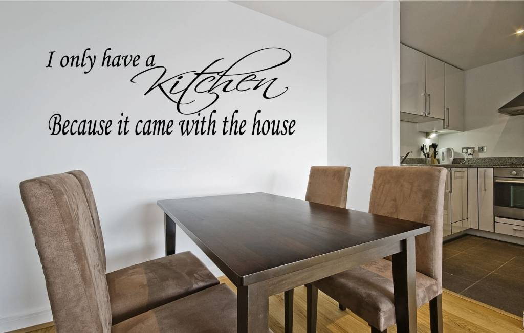I only have a kitchen because it came with the house