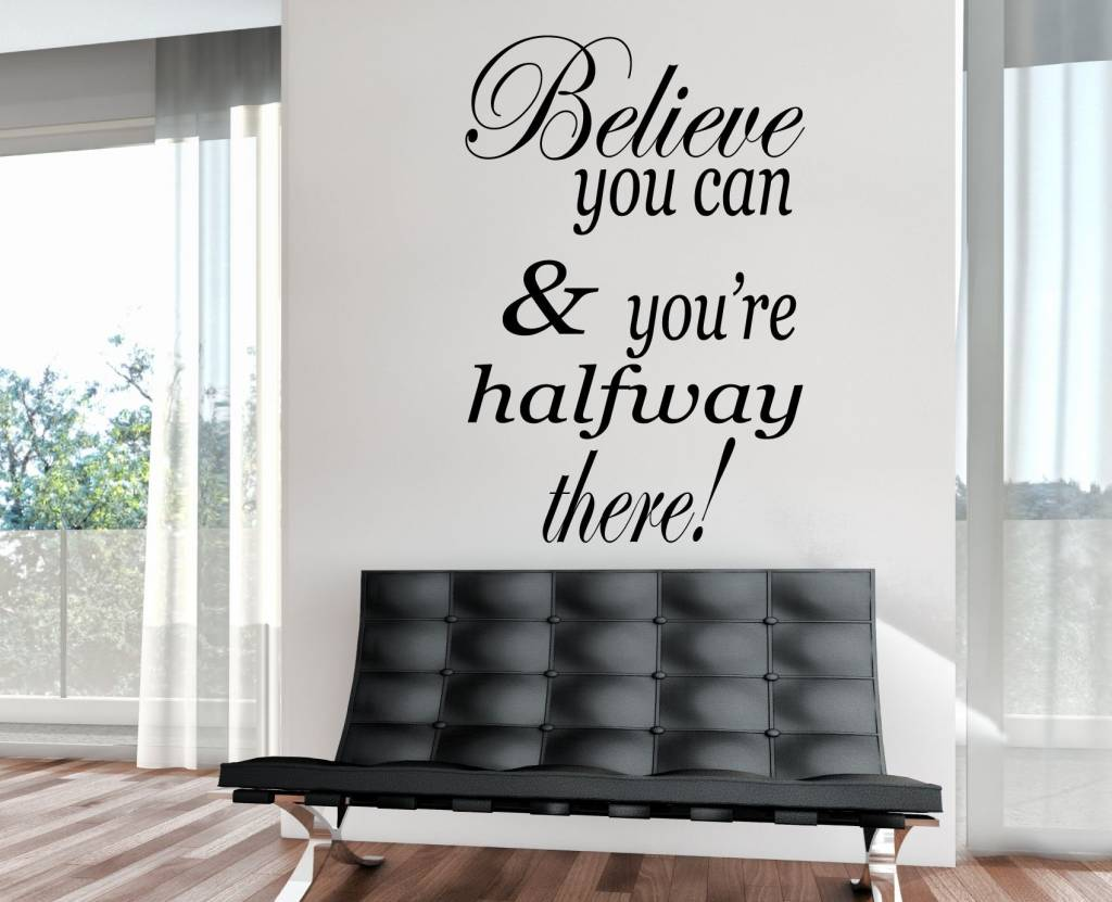 Believe you can and your half way there (2)