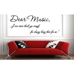 Dear Music, I can never thank you enough for always being there for me muursticker