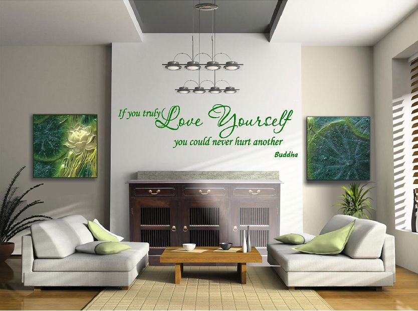 buddha - If you truly love yourslef, you could never hurt another