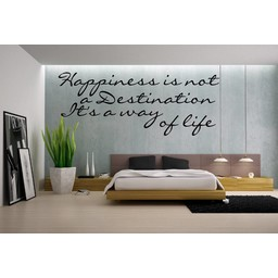 Happiness is not a destination, It's a way of life muursticker