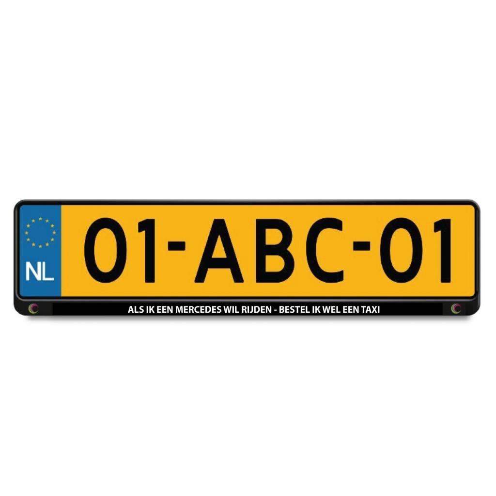 Als ik een Mercedes wil rijden - bestel ik wel een taxi kenteken sticker (2 stuks)