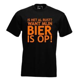 Is het al rust? want mijn bier is op!. Keuze uit T-shirt of Polo en div. kleuren. S t/m 8 XL