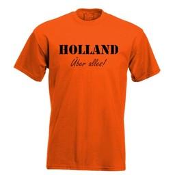 Holland Uber alles!. Keuze uit T-shirt of Polo en div. kleuren. S t/m 8 XL