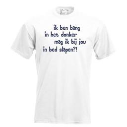 Ik ben bang in het donker, mag ik bij jouw in bed slapen?!. Keuze uit T-shirt of Polo en div. kleuren. S t/m 8 XL