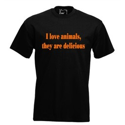 I love animals, they are delicious. Keuze uit T-shirt of Polo en div. kleuren. S t/m 8 XL