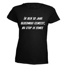 Ik ben 50 jaar bloedmooi geweest, nu stop ik ermee. Keuze uit T-shirt of Polo en div. kleuren. S t/m 8 XL