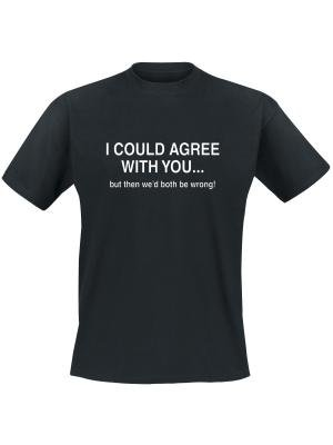 I could agree with you, but then we'd both be wrong. Keuze uit T-shirt of Polo en div. kleuren. S t/m 8 XL