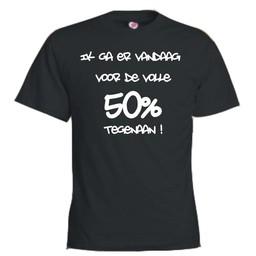 ik ga er vandaag voor de volle 50% tegen aan. Keuze uit T-shirt of Polo en div. kleuren. S t/m 8 XL