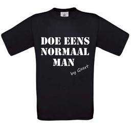 doe eens normaal man. By Geert Wilders. Keuze uit T-shirt of Polo en div. kleuren. S t/m 8 XL