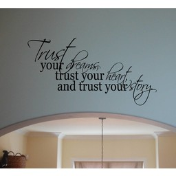 Trust Your Dreams Heart Story muursticker