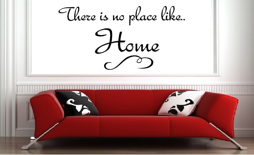 there is no place like home qualitysticker. Black Bedroom Furniture Sets. Home Design Ideas