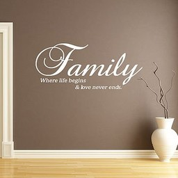Family where life begins and love never ends 2 Muursticker