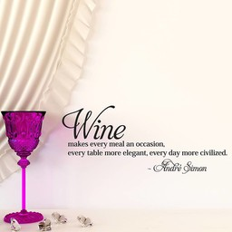Wine makes every meal an occasion, every table more elegant, every day more civilized. Andre Simon. Muursticker
