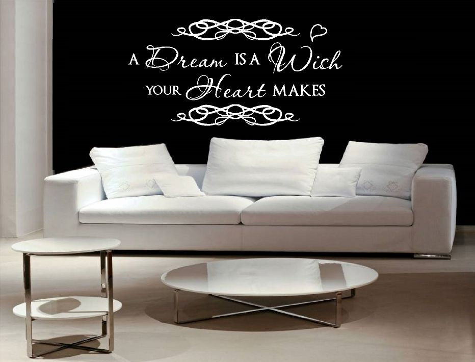 A dream is a wish your heart makes. Muursticker