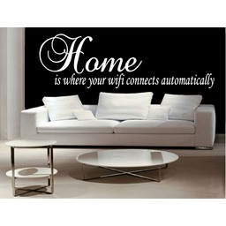 Home is where your wifi connects automatically. Muursticker