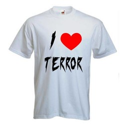 I love terror. T-shirt of Polo en div. kleuren. S t/m 8 XL
