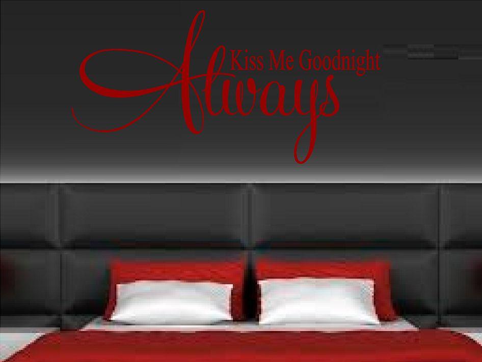 Always kiss me goodnight 4 Muursticker