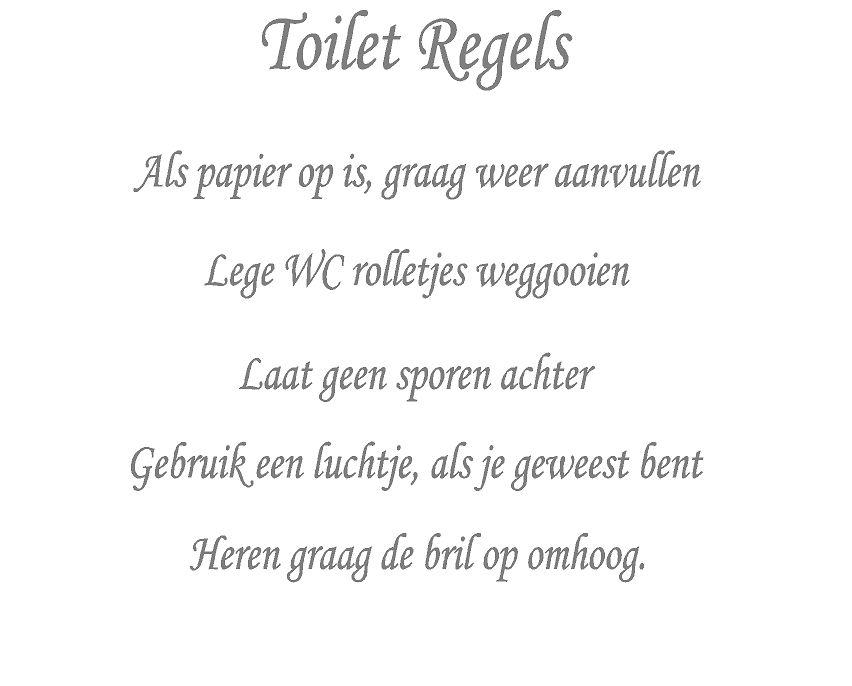 Toilet regels als het papier op is...