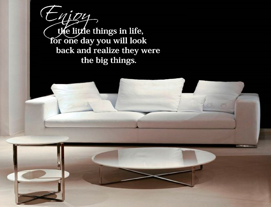Enjoy the little things for one day 2 muursticker