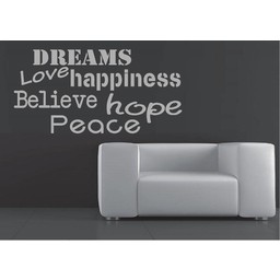 Dreams hope happiness believe hope peace muursticker