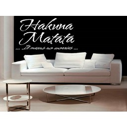 Hakuna Matata ...It means no worries... muursticker