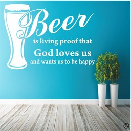 Beer is living proof that God loves us. Beroemde Benjamin Franklin quote muursticker