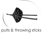 pults & throwing sticks