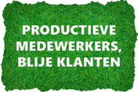 Productieve medewerkers en blije klanten