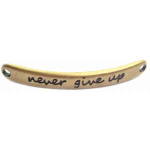 Antiek Goud Brons Tussenzetsel 'never give up' Brons DQ 43x5mm