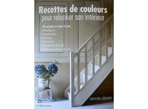 Annie sloan recettes de couleur pour relooker son for Relooker son interieur
