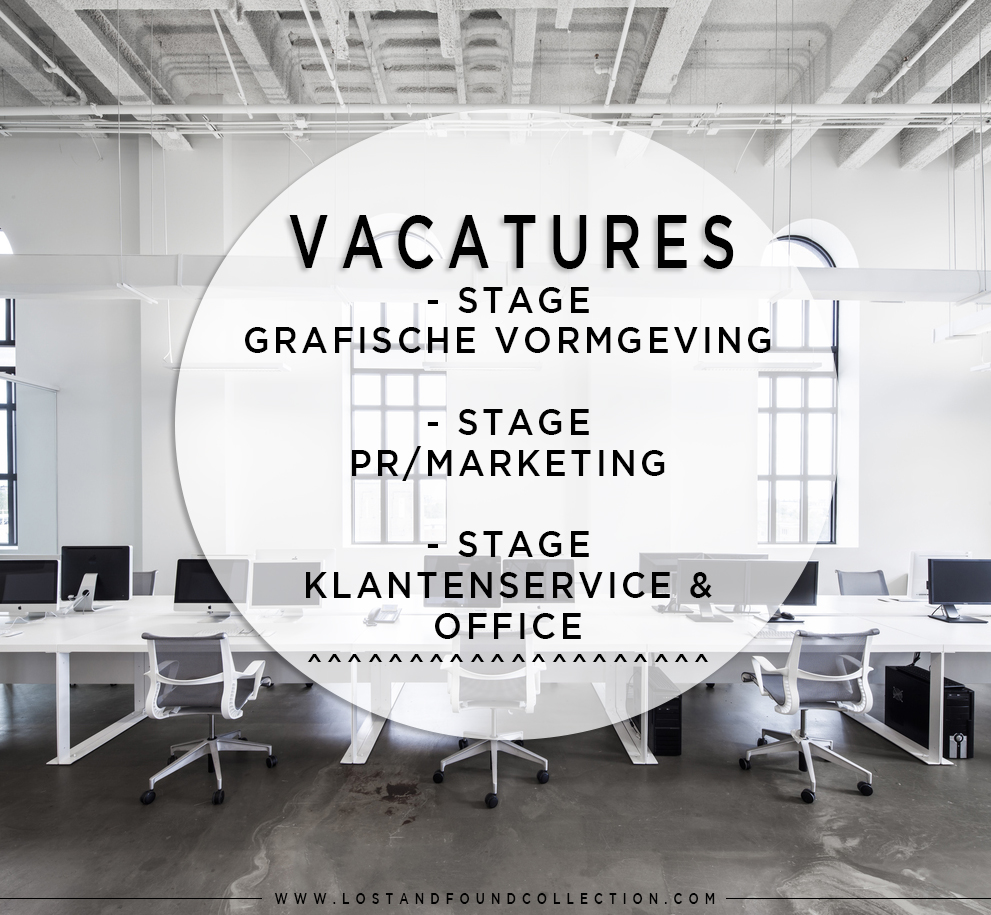 Vacatures - Lost & Found Collection