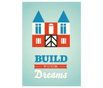 poster build your dreams A4