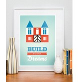 Restyle poster build your dreams A4