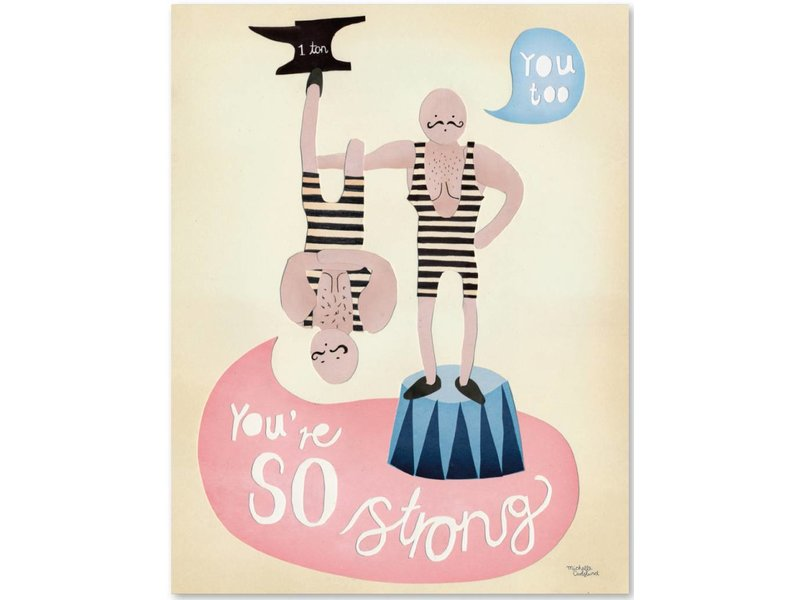 Michelle Carlslund A3 poster You 're so strong