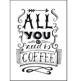 Paper fuel A4 poster All you need is coffee