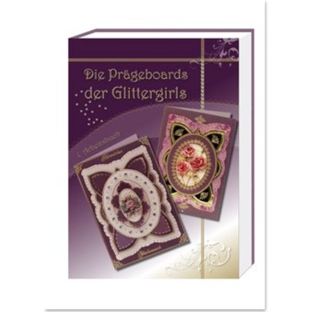 """Bücher und CD / Magazines Libro de trabajo """"Las juntas de estampado de Glitter Girls"""""""