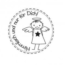 """Holzstempel, German text, """"himmlich and just for you!"""""""