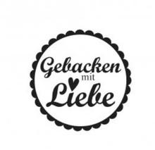 """Stempel / Stamp: Holz / Wood Holzstempel, deutsche Text, """"Gebacken mit viel Liebe!"""""""