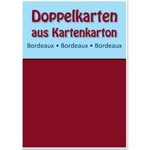 10 Doppelkarten A6, bordeauxrot, 250 g / qm